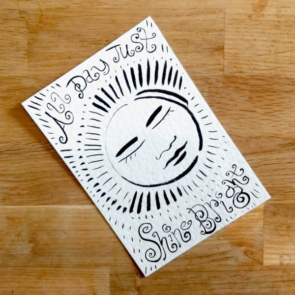 All Day Just Shine Bright Postcard